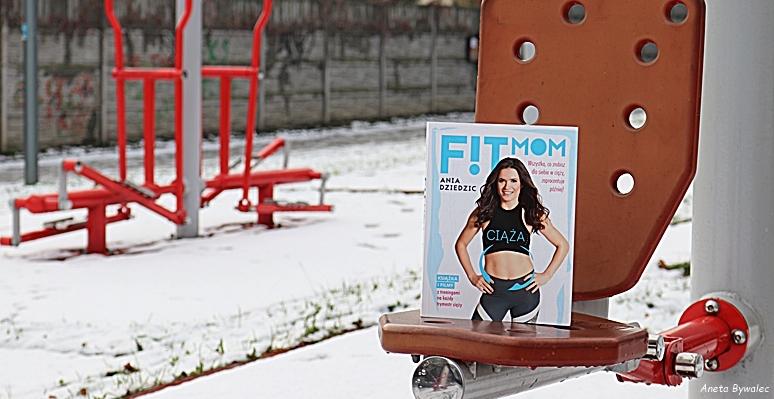 fit-mom Fit Mom - Ciąża - recenzja książki Ani Dziedzic