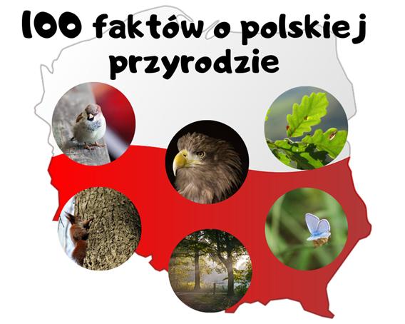 100 faktów o polskiej przyrodzie