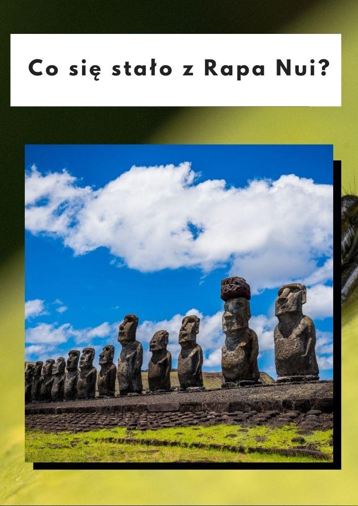 Co się stało z Rapa Nui?